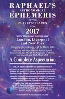 Raphael's Astronomical Ephemeris of the Planets' Places 2017 (Paperback)