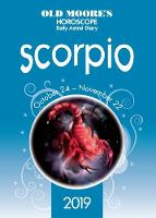 Old Moore's Horoscope 2019: Scorpio
