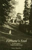 Fortune's Fool - French's Acting Edition S. (Paperback)