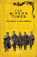 The Wipers Times (Paperback)
