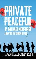 Private Peaceful: A Play For A Small Ensemble (Paperback)