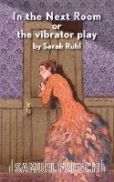 In the Next Room or the Vibrator Play (Paperback)