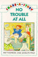 No Trouble at All - Share-a-story S. (Paperback)