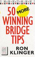 50 More Winning Bridge Tips (Paperback)