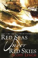 Red Seas Under Red Skies: The Gentleman Bastard Sequence, Book Two - Gentleman Bastard (Paperback)