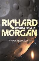 Broken Angels: Netflix Altered Carbon book 2 - Takeshi Kovacs (Paperback)