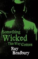 Something Wicked This Way Comes (Paperback)