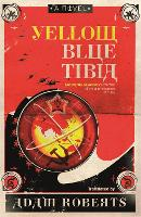 Yellow Blue Tibia: A Novel (Paperback)