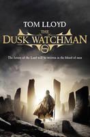 The Dusk Watchman - The Twilight Reign Bk. 5 (Hardback)