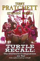 Turtle Recall: The Discworld Companion . . . So Far (Hardback)
