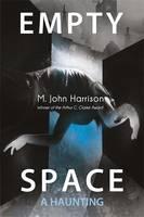 Empty Space: A Haunting (Hardback)