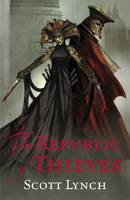 The Republic of Thieves: The Gentleman Bastard Sequence, Book Three (Paperback)