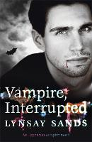 Vampire, Interrupted: Book Nine - Argeneau Vampire (Paperback)