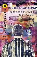The Hitchhiker's Guide To The Galaxy - S.F. Masterworks (Hardback)