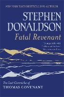 Fatal Revenant: The Last Chronicles Of Thomas Covenant (Paperback)