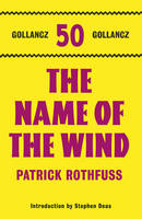 The Name of the Wind - The Kingkiller Chronicle Book 1 (Hardback)