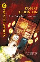 The Door into Summer - S.F. Masterworks (Paperback)
