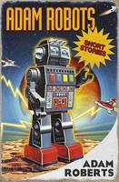 Adam Robots: Short Stories (Hardback)