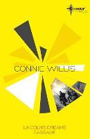 Connie Willis SF Gateway Omnibus: Lincoln's Dreams, Passage (Paperback)