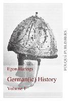 Germanic History Volume I (Paperback)