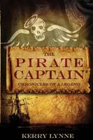 The Pirate Captain, Chronicles of a Legend: Nor Silver (Paperback)