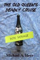 The Old Queen's Deadly Cruise (Paperback)