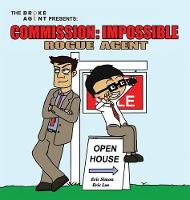 Commission Impossible: Rogue Agent - Commission Impossible 1 (Hardback)