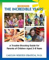The Incredible Years (R): Trouble Shooting Guide for Parents of Children Aged 3-8 Years (3rd Edition) (Paperback)