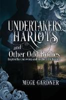 Harlots and Other Odd Bodies Undertakers (Paperback)
