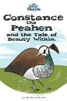 Constance the Peahen and the Tale of Beauty Within - Very Wild Life 3 (Paperback)
