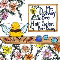 Mr. Drowsy Bee and the Hair Salon (Paperback)
