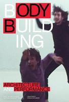 Bodybuilding: Architecture and Performance (Paperback)