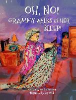 OH, NO! Grammy Walks in Her Sleep (Hardback)