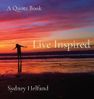 Live Inspired: A Quote Book (Hardback)