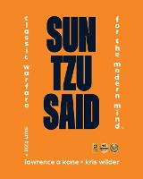 Sun Tzu Said: Classic Warfare for the Modern Mind (Paperback)