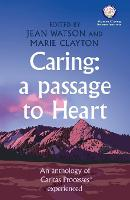 Caring: A Passage to Heart (Paperback)