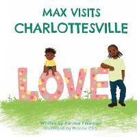 Max Visits Charlottesville (Paperback)