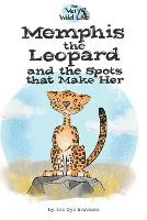 Memphis the Leopard and the Spots that Make Her (Paperback)