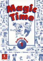 Magic Time: Activity Book Bk. 1 - Magic Time (Paperback)