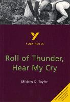 Roll of Thunder, Hear My Cry: York Notes for GCSE - York Notes (Paperback)