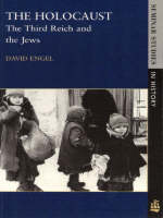 The Holocaust: The Third Reich and the Jews - Seminar Studies in History (Paperback)