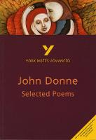 Selected Poems of John Donne: York Notes Advanced
