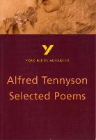 Selected Poems of Tennyson: York Notes Advanced - York Notes Advanced (Paperback)