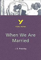 When We Are Married: everything you need to catch up, study and prepare for 2021 assessments and 2022 exams - York Notes (Paperback)