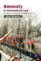 Amnesty in International Law: The Legality under International Law of National Amnesty Laws (Paperback)