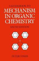 Guidebook to Mechanism in Organic Chemistry