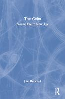 The Celts: Bronze Age to New Age (Paperback)
