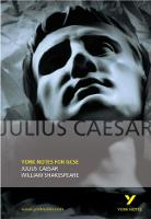 Julius Caesar: York Notes for GCSE