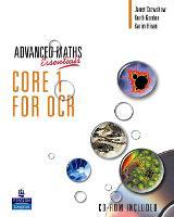 A Level Maths Essentials Core 1 for OCR Book, A Book and CD-ROM - OCR GCE Maths