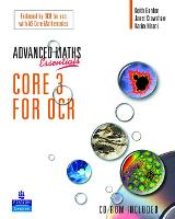 A Level Maths Essentials Core 3 for OCR Book and CD-ROM - OCR GCE Maths